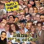 Danse sur la crise !
