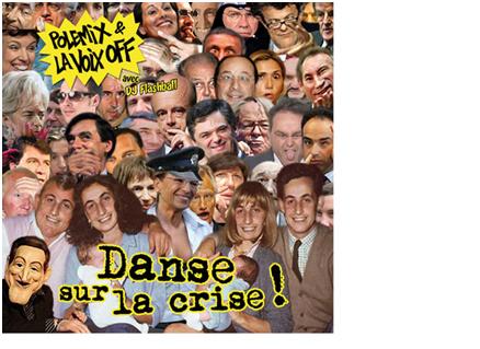 """""""Danse sur la Crise !"""""""